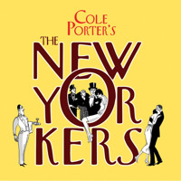 The New Yorkers - The 1930's Cole Porter Musical (New York City Center Encores!) Upcoming Broadway CD