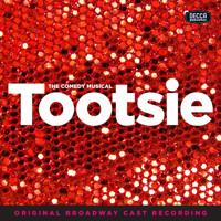 Tootsie (Original Broadway Cast Recording) Upcoming Broadway CD