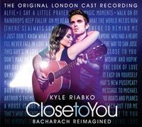 Close to You: Bacharach Reimagined Original London Cast