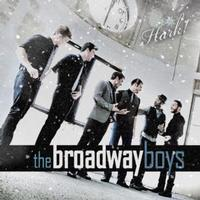 Hark! - The Broadway Boys Upcoming Broadway CD