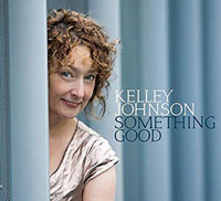 Kelley Johnson: Something Good Upcoming Broadway CD