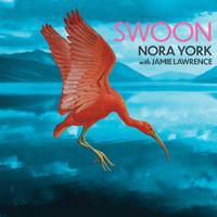 Nora York: Swoon Upcoming Broadway CD