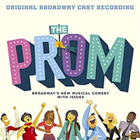 The Prom: A New Musical Original Broadway Cast Recording Upcoming Broadway CD