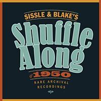 Sissle & Blake's Shuffle Along of 1950