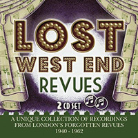 Lost West End Revues: London's Forgotten Revues 1940-1962 Upcoming Broadway CD