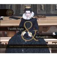Twelfth Night & Richard III: Songs from Our Ancestors