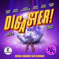 Disaster (Original Broadway Cast) Upcoming Broadway CD