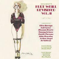 Kurt Weill Revisited Volume II Upcoming Broadway CD
