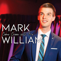 Mark William: Come Croon With Me Upcoming Broadway CD