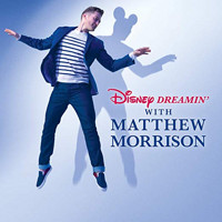 Disney Dreamin' with Matthew Morrison Upcoming Broadway CD