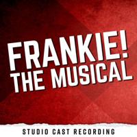 Frankie! Upcoming Broadway CD