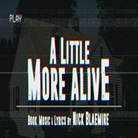 A Little More Alive