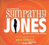 Sympathy Jones: The New Secret Agent Musical  Upcoming Broadway CD