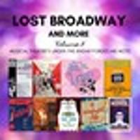 Lost Broadway & More Volume 8 Upcoming Broadway CD