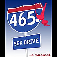 465: Sex Drive.....A Musical Upcoming Broadway CD