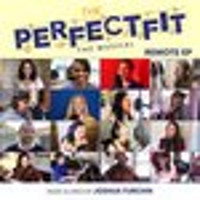 The Perfect Fit: The Musical