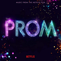 The Prom: Music from the Netflix Film