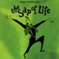 The Sap of Life Upcoming Broadway CD