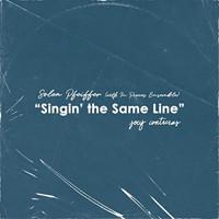 Singin' the Same Line