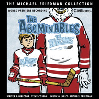 The Abominables (The Michael Friedman Collection) Upcoming Broadway CD