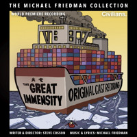 The Great Immensity (The Michael Friedman Collection) Upcoming Broadway CD