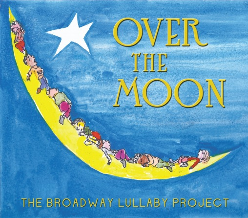 The Broadway Lullaby Project