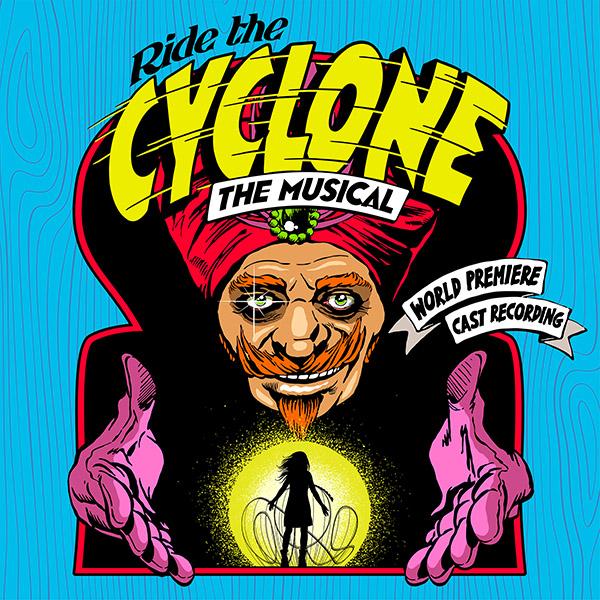 Ride the Cyclone (World Premiere Cast Recording) Album