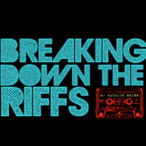 Breaking Down the Riffs