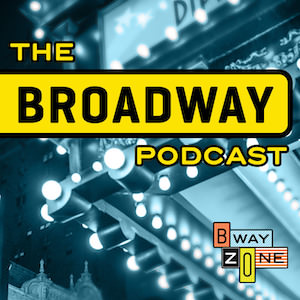 The Broadway Podcast