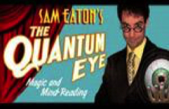 The Quantum Eye: Magic and Mentalism Show for Kids