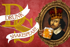 Drunk Shakespeare