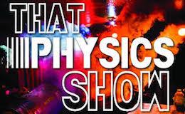 That Physics Show for Kids