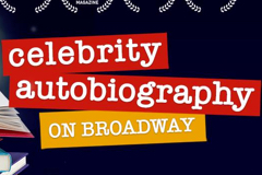 CELEBRITY AUTOBIOGRAPHY Grosses