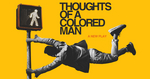 Thoughts of a Colored Man Broadway Show | Broadway World