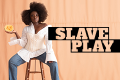 Slave Play Play