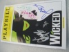 My WICKED playbill signed by David Ayers, Jennifer Laura Thompson, a monkey and the bandleader on 3.3.05.