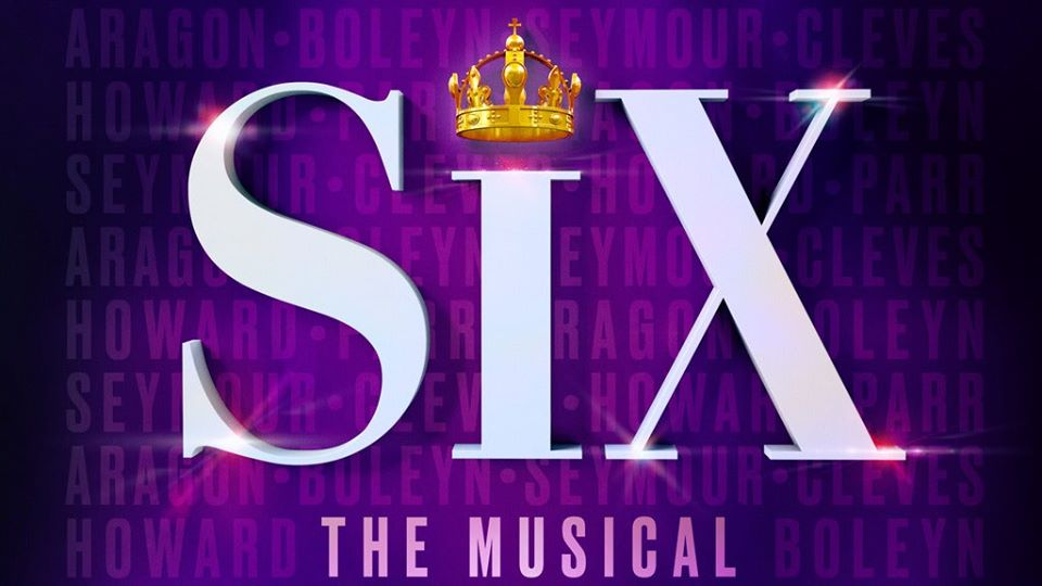 Six: The Musical (April 18th @ 3pm)