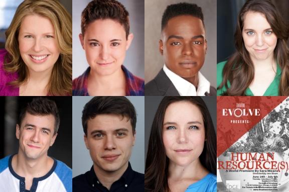 The cast of Human Resource(s). Top row: Andrea Uppling, Jackie Seijo, Jonathan Allsop, Shanna Sweeney. Bottom row: Trevor Strahan, Ethan Burk, Mary Eliza Willingham. 1