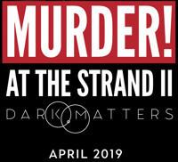 Murder! at The Strand 2: Dark Matters in Atlanta