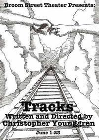 Tracks: A Cycle in Two Plays in Madison