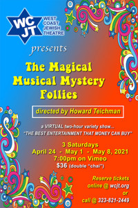 Magical Musical Mystery Follies in Los Angeles