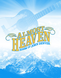 Almost Heaven: Songs of John Denver in Broadway