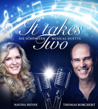 It Takes Two - Die schönsten Musical-Duette in Germany