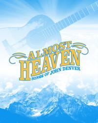 Almost Heaven: Songs from John Denver in Broadway