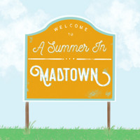 A Summer In Madtown in Off-Off-Broadway