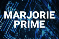 MARJORIE PRIME in Cleveland