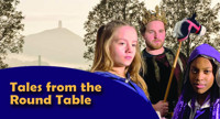 Tales from the Round Table in UK / West End