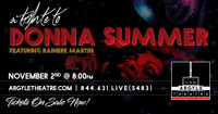 Rainere Martin's: Tribute to Donna Summer ft. The Electric Co. in Long Island