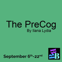 The Pre-Cog in Broadway