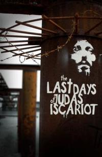 The Last Days Of Judas Iscariot in Dallas